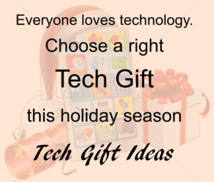 Tech Gift ideas for this Holiday Season 2015