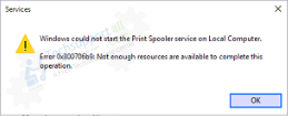 Printer Spooler Error Messsage - Not enough resources are available