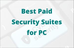 best paid security suites