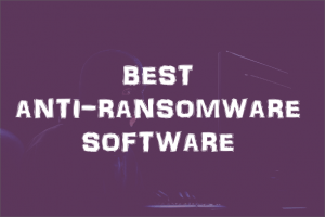 Best AntiRansomware Software
