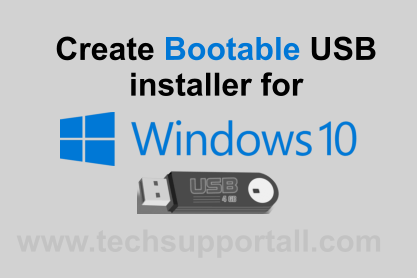 3 Methods to Create a Bootable Windows 10 USB / DVD Installer