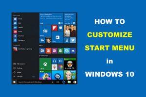 Tips to Customize Start Menu in Windows 10