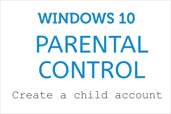 how to create child account in windows 10