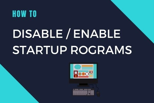 Disable Startup Programs