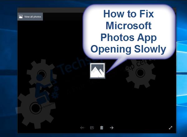 how to fix microsoft photos app open slowly