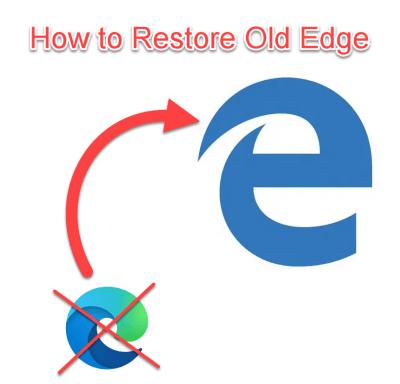 Restore old Edge