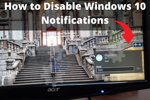 Disable Windows 10 Notifications