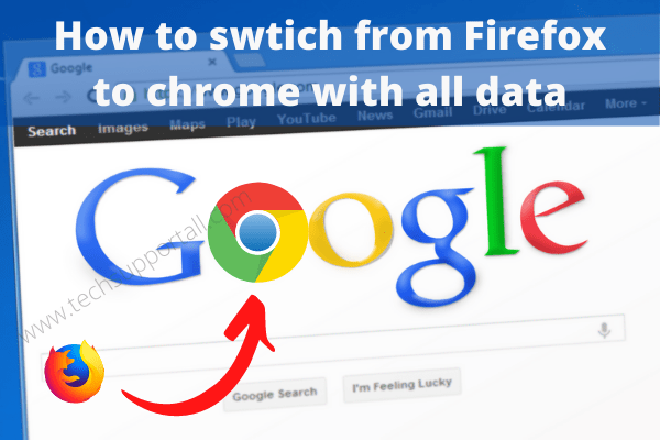 How to swtich from Firefox to chrome with all data
