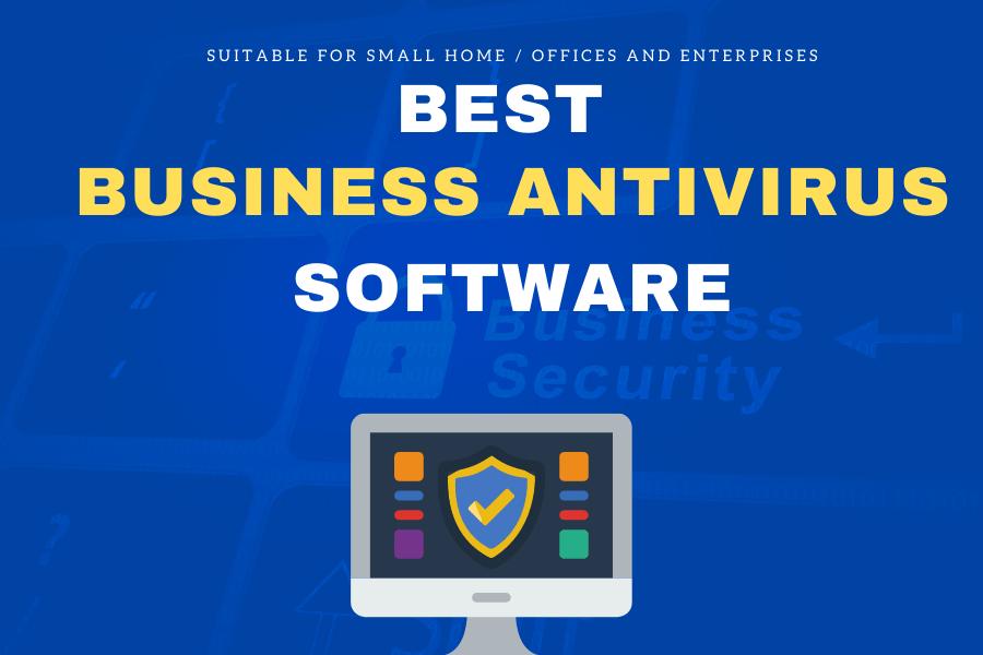 Best Business antivirus software