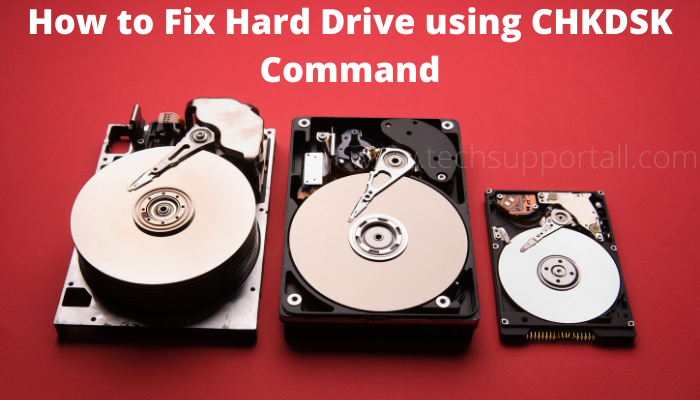 fix hard drive using CHKDSK in windows 10